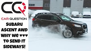 Subaru Ascent: Why we love to SEND IT SIDEWAYS! | and the Pros and Cons!