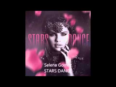 SELENA GOMEZ   STARS DANCE (AUDIO)
