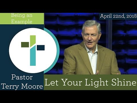 Let Your Light Shine  Terry Moore  Sojourn Church Carrollton Texas