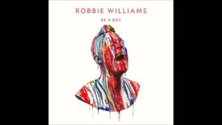Robbie Williams   Be A Boy
