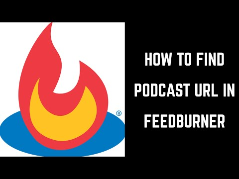 How to Find Podcast URL in Feedburner
