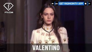 Paris Fashion Week Fall/Winter 2017-18 - Valentino   FashionTV