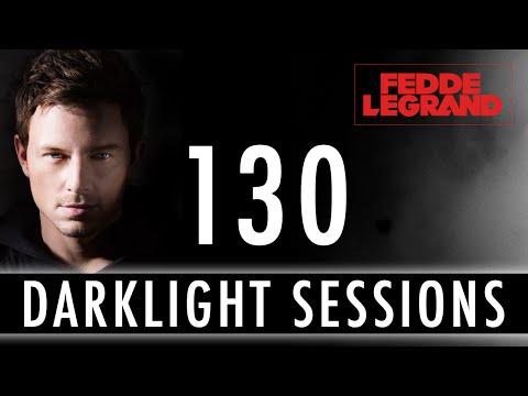Fedde Le Grand - Darklight Sessions 130 (GRAND special)