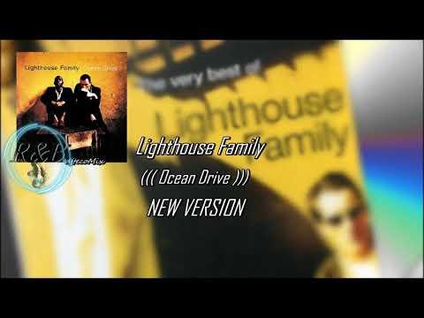 Lighthouse Family - ((( Ocean Drive ))) NEW VERSION (djtecoMix) 2019 mp3
