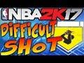 NBA 2K17 Tips - DIFFICULT SHOT BADGE TUTORIAL! - HOW TO GET DIFFICULT SHOT BADGE IN NBA 2K17!