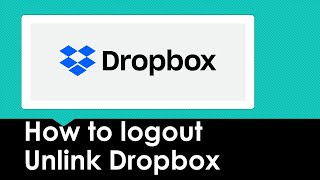 Log Out Dropbox