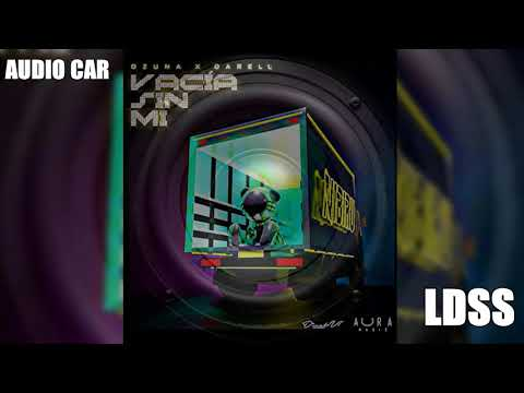 Ozuna - Vacía Sin Mí feat. Darell (Bass Boosted)