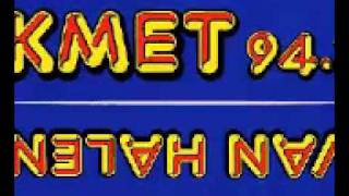 KMET - A little bit of heaven 94.7 KMET Tweedldee WHOAA!