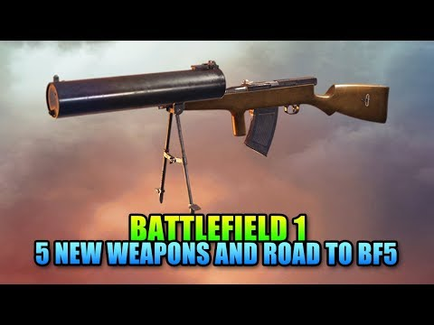 Battlefield 1 - Five New Pre-Order Weapons & Road To BFV Content