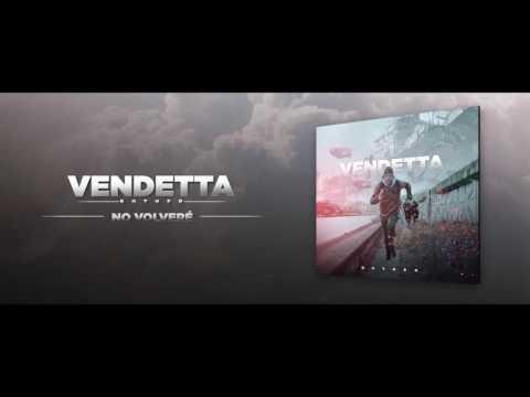 No Volveré - Vendetta (Bother)