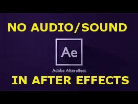 No Sound Audio In After Effects Youtube