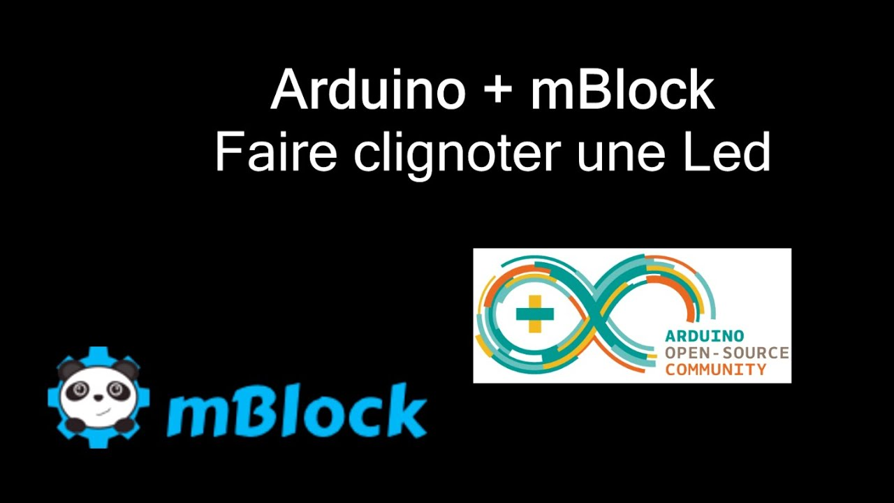 Arduino + Mblock : présentation et faire clignoter une led
