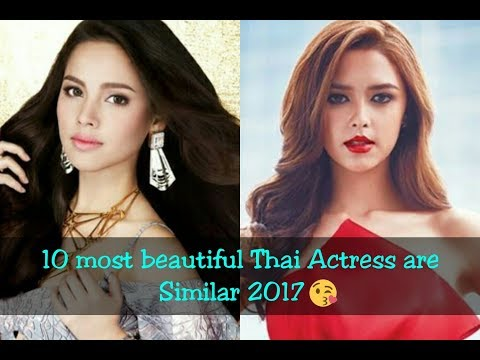 10 most beautiful Thai Actress are Similar 2017