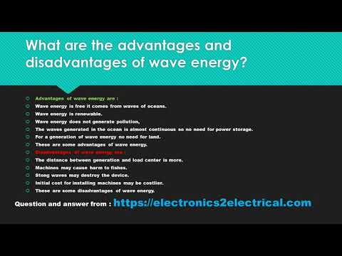 What Are The Advantages And Disadvantages Of Wave Energy