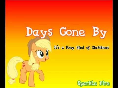 "MLP: ""It's a Pony Kind of Christmas"" AJ: Days Gone By - Lyric"