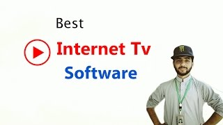 Best Internet Tv Software