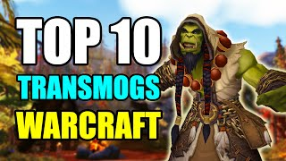 Top 10 World of Warcraft Transmogs - WoW: Warlords of Draenor Best Transmogs