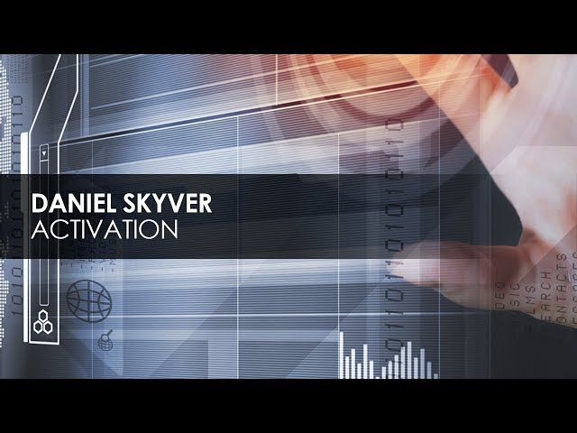 Daniel Skyver - Activation