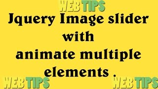 Jquery Image slider  with  animate multiple  elements part 1(, 2017-04-17T03:49:30.000Z)