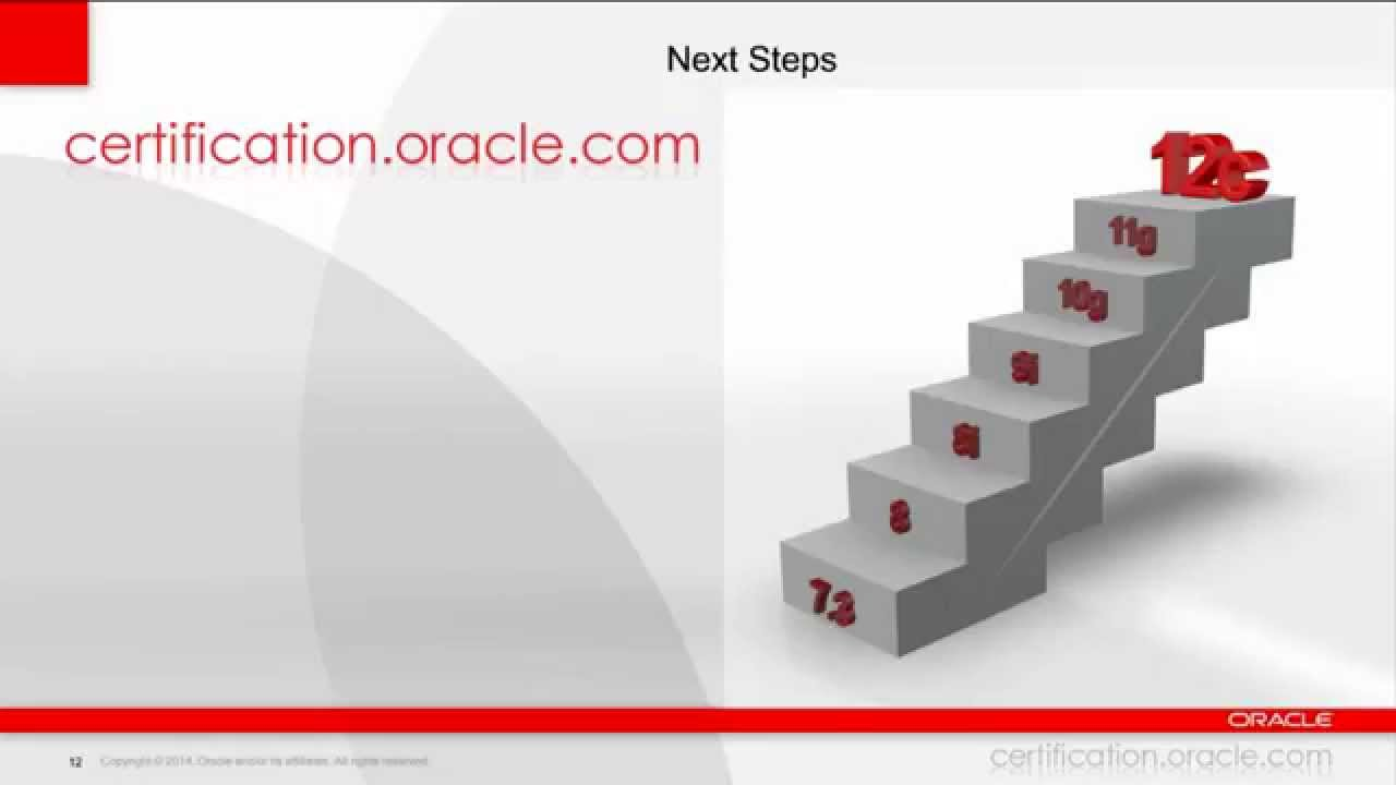 Upgrade to Oracle Database 12c Certification