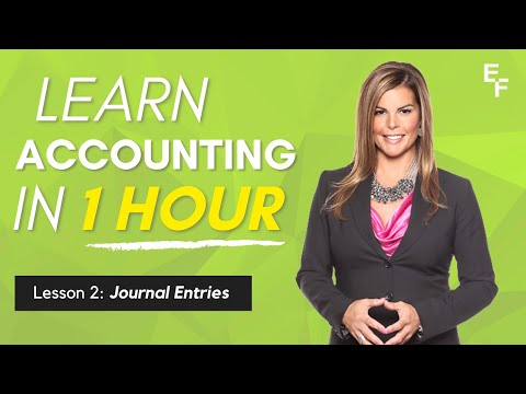 Learn Accounting in 1 HOUR Lesson 2: Journal Entries