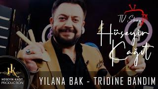 Hüseyin Kağıt - Yılana Bak & Tridine Bandım 2021