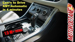 Learn to drive Automatic (AMT) car in Hindi | MotorOctane