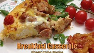 Breakfast Casserole Video Recipe Cheekyricho