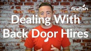 Dealing With Back Door Hires