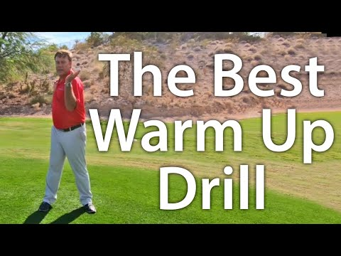 Golf Drill:  The Best Warm Up Drill