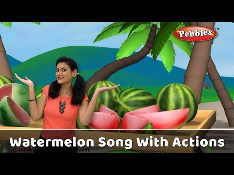 Watermelon Song With Actions | Fruit Rhymes For Babies | Learn Fruits For Kids | Toddlers Songs