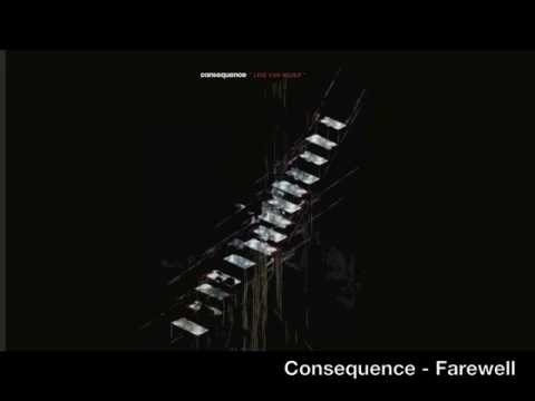 Consequence - Farewell