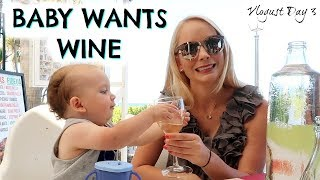 BABY WANTS WINE  |  WHY WE LOVE SPAIN  |  VLOGUST DAY 3 |  DAY IN THE LIFE OF A MOM