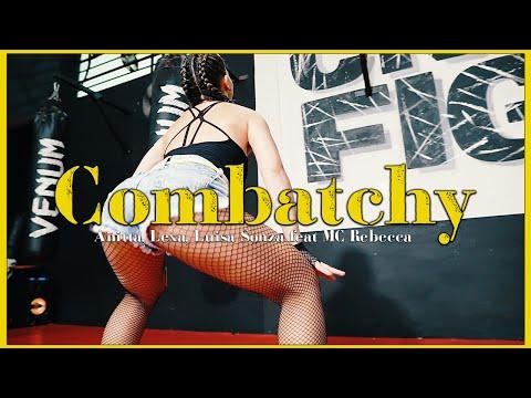 Combatchy - Anitta, Lexa, Luisa Sonza feat MC Rebecca - Rafaela Mendes (Coreografia)