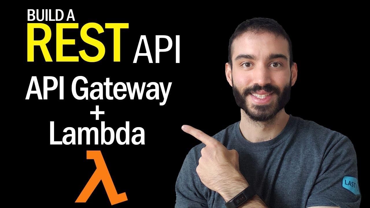 AWS API Gateway to Lambda Tutorial in Python | Build a REST API