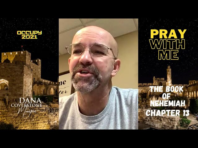 Pray With Me - Friday - Nehemiah 13