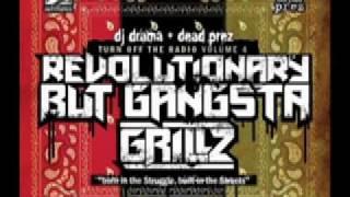 Far From Over - Dead Prez - Revolutionary But Gangsta Grillz