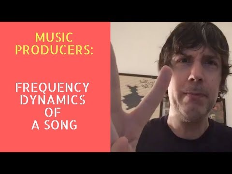 Music Production: The Frequency Dynamics Of A Mix