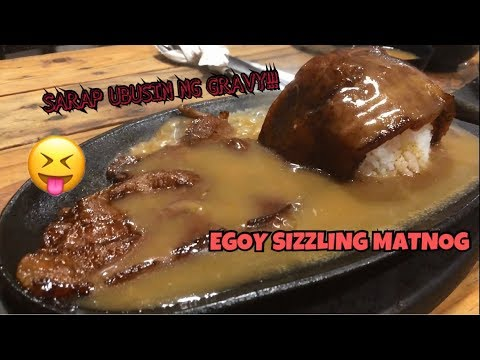 EGOY SIZZLING MATNOG!!! SARAP UBUSIN NG GRAVY!!!   VLOG #8