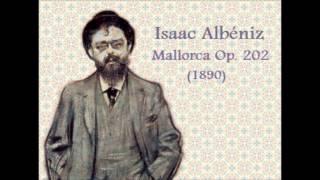 Isaac Albéniz: «Mallorca», Barcarola (1890)