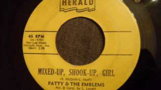 Patty & The Emblems - Mixed Up, Shook Up Girl - Doo Wop / Northern Soul Crossover
