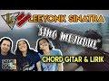 LAGU TERBARU ! LEEYONK SINATRA - SING MEJUDUL (NEW VERSION) | CHORD & LIRIK
