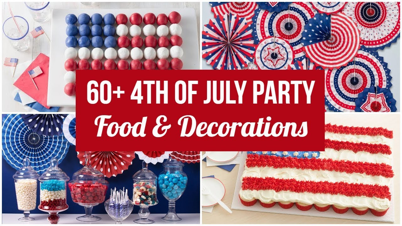 60 Fourth Of July Party Ideas