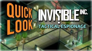 Invisible Inc Quick Look - Sneaky Tactics! (Let's Play Invisible Inc Gameplay)