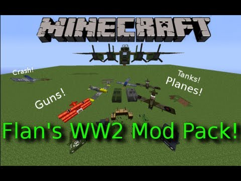 Minecraft: Flan's WW2 Mod Pack! Planes! Bombers! AA-Guns! Placeable Machine Guns! P-51!