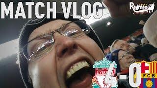 Liverpool v Barcelona 4-0 | Matchday Vlog