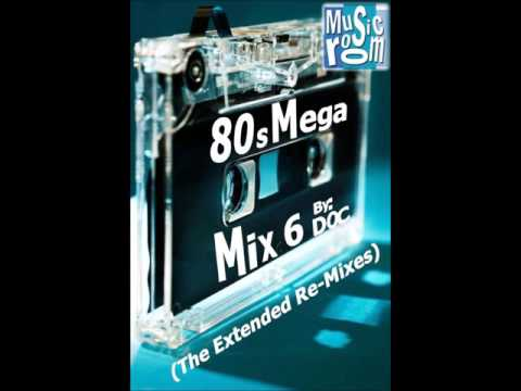 The Music Room's 80s Mega Mix 6 (The Extended Re-Mixes) (06.10.16)