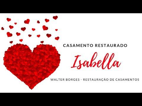 Testemunho de Casamento Restaurado - Isabella
