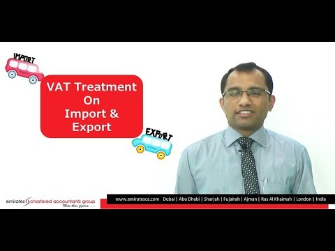 VAT Treatment on Import & Export in UAE- CEO, CA Manu Nair Emiratesca