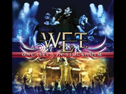 W.E.T - One Live In Stockholm (Full Concert)